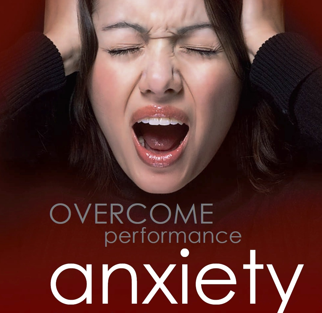 ways to overcome performance anxiety